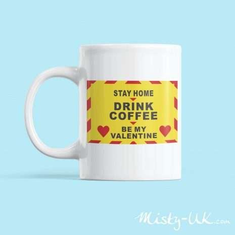 Stay Home Valentine Mug